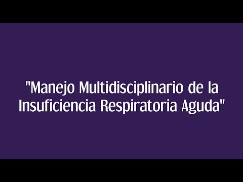 Manejo Multidisciplinario de la Insuficiencia Respiratoria Aguda