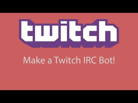 Java - How to make a Twitch IRC Bot Episode 1: SETTING UP