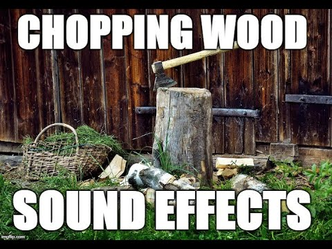 myynti paras arvo Julkaisupäivä Chopping wood - Sound effects - YouTube