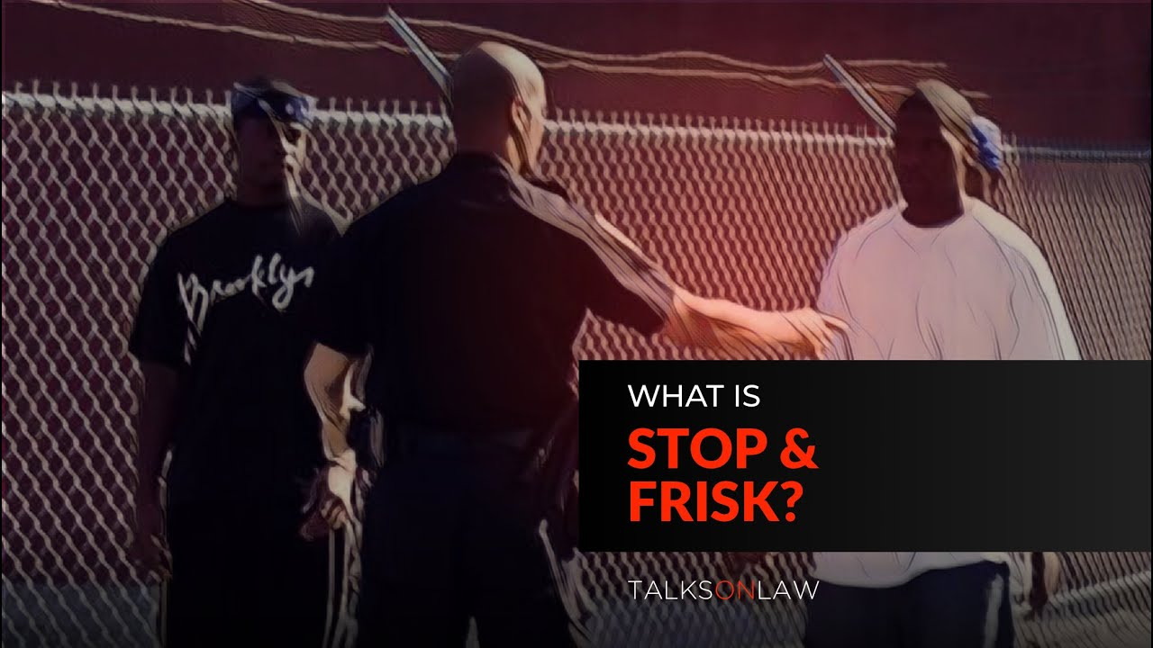 is give up and additionally frisk constitutional