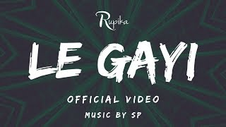 Rupika - Le Gayi (Cover) |  | Music By SP (Strangers Production)
