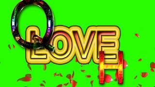 Q Love H Letter Green Screen For WhatsApp Status | Q & H Love,Effects chroma key Animated Video