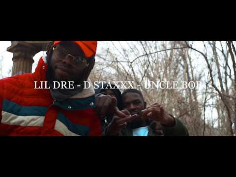 Lil Dre X D StaxXx X Uncle Bob II Energy II Official Video II Shot By TOA$T HD