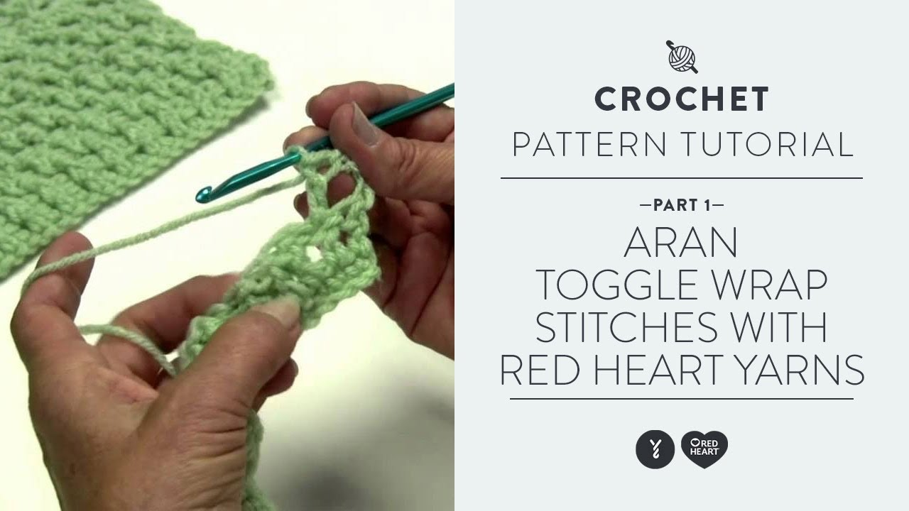 Aran Toggle Wrap Stitches Part 1 With Red Heart Yarns Youtube