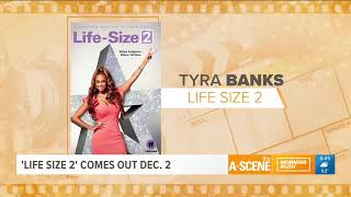 Tyra Banks announces premiere date for GA filmed 'Life Size 2'