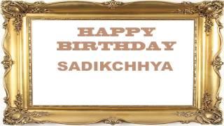 Sadikchhya   Birthday Postcards & Postales - Happy Birthday