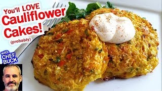 Cauliflower Cakes Recipe You'll Love!