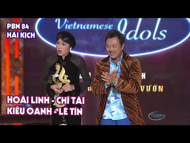 """Hài Kịch """"Vietnamese Idols""""   PBN 84   Hoài Linh, Chí Tài, Kiều Oanh, Lê Tín"""