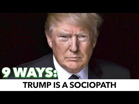 9 Ways Donald Trump Is A Sociopath