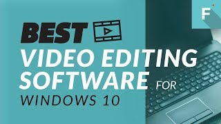 Video Best Video Editing Software for Windows 10: Top 5 Video Editors Review 2018 download MP3, 3GP, MP4, WEBM, AVI, FLV November 2018