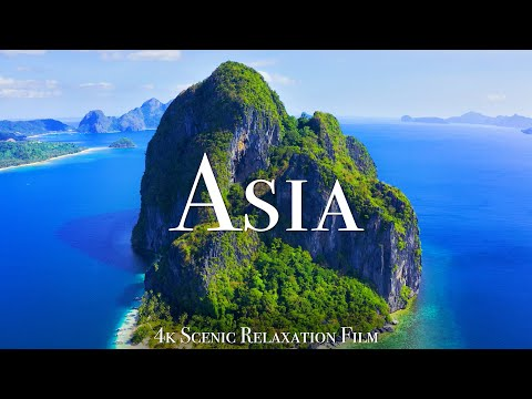 Asia 4k - Scenic Relaxation Film With Calming Music