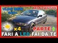 VLOG BMW COUPE e46 - Parte I - 4 LED 3600 LUMEN  10w come luce di retromarcia! - SKU060051