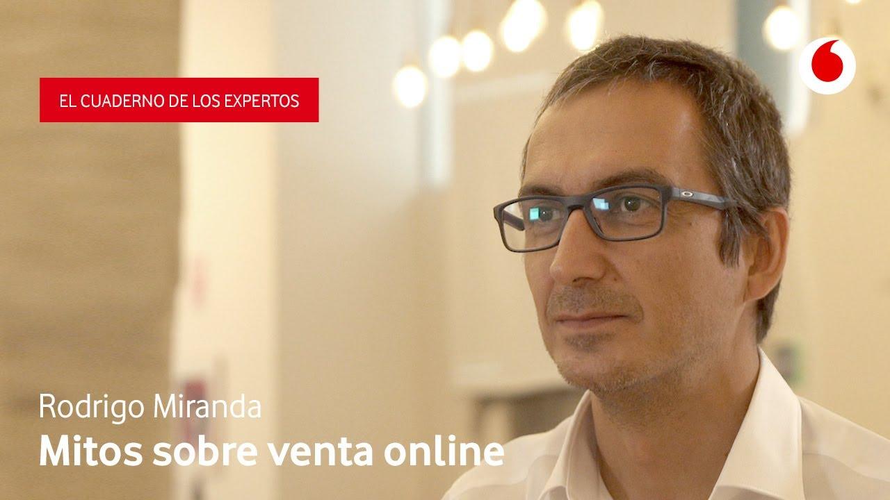 Los miedos infundados más frecuentes sobre empezar a vender por internet | Rodrigo Miranda (ISDI)