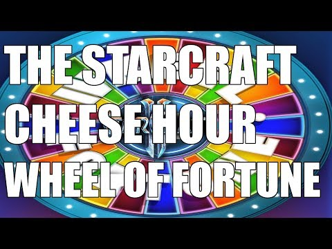 The Starcraft Cheese Hour #11  - Wheel of Fortune