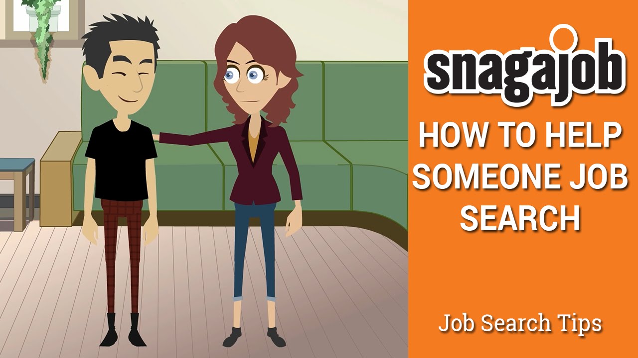 job search tips part how to help someone job search job search tips part 10 how to help someone job search