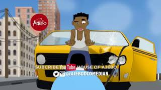 Download House Of Ajebo Comedy - Danfo - Lagos Danfo wahalah (House Of Ajebo)