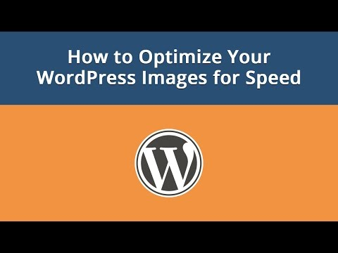 How to Optimize Your WordPress Images for Speed - 동영상