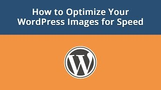 How to Optimize Your WordPress Images for Speed(, 2017-01-05T20:07:52.000Z)