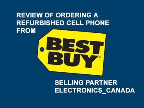review-ordering-a-cell-phone-from-best-buy-partner-company-electronics-canada