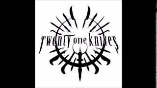 Twenty one knives - Slaves of yesterday