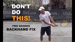 Three Most Common Two Handed Backhand Mistakes - How To Fix (TENFITMEN - Episode 73)