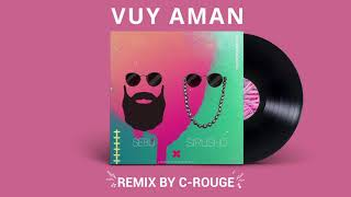 Sirusho - Vuy Aman ft. Sebu (C-rouge remix) [radio edit]