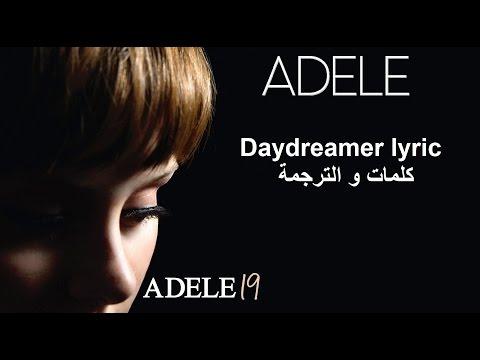 adele - Daydreamer HD مترجمة مع التحميل mp3