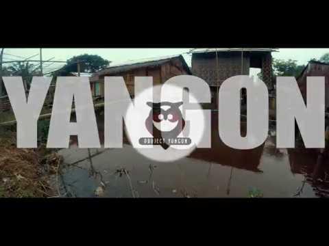 Yangon Publicity Video
