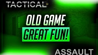 Roblox Tactical Assault - Old Game, Great Fun