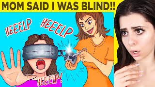 My Mom LIED - Im NOT BLIND - A True Story Animated
