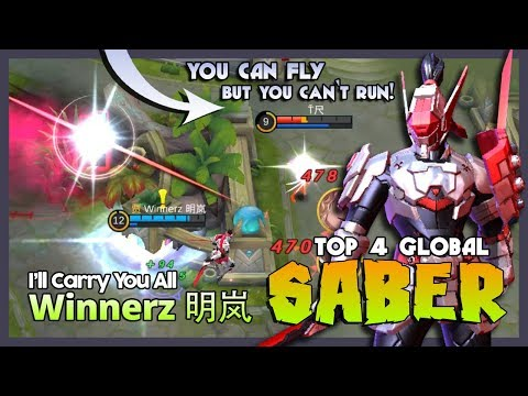 Ill Show You The Real of Saber! Winnerz 明岚 Ranked 4 Global Saber ~ Mobile Legends