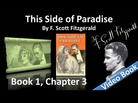Book 1, Ch 3 - This Side of Paradise by F. Scott Fitzgerald - The Egotist Considers