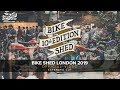 BIke Shed London 2019 - Extended Cut