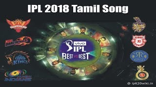 Ipl 2018 tamil song lyrics, video, mp3 download @ https://goo.gl/ry3zxn vivo live from 7 april to 31 may 2018. related searches : 2018, 2018...