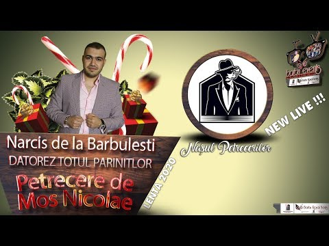 Narcis de la Barbulesti - Datorez totul parintilor NEW 2020 @NasulPetrecerilor By Barbu Events