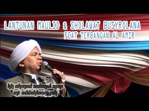 KH.S.APIP-LANTUNAN SHOLAWAT MAULID & BUSYROLANA FEAT AL AMIR (mantep Pisan)