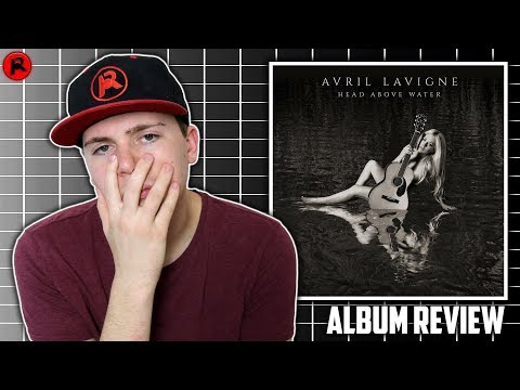 Avril Lavigne - Head Above Water | Album Review Mp3
