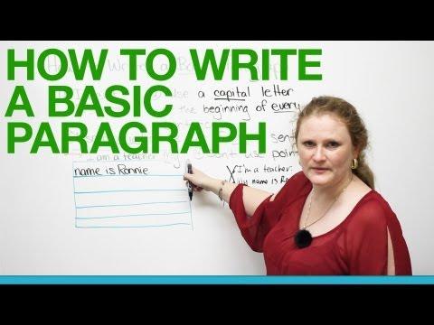 Writing Skills: The Paragraph