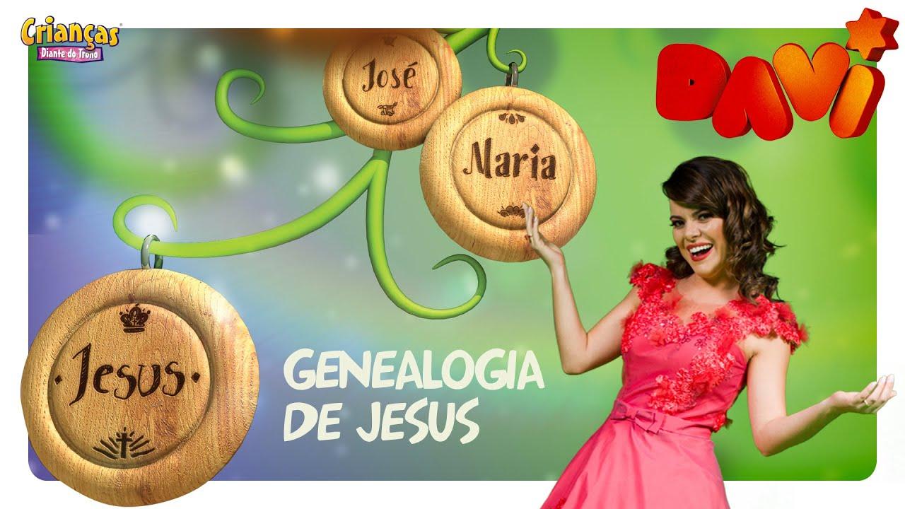 Genealogia De Jesus - Crianças Diante do Trono