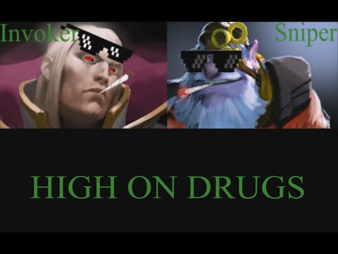 Invoker and Sniper High on drugs