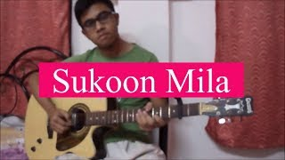Sukoon Mila | Mary Kom | Guitar Cover