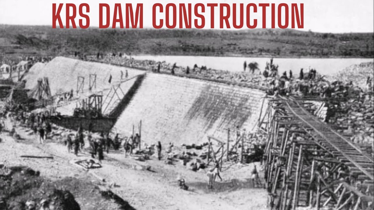 KRS Dam Construction Video   Kaveri River Dam   History of KRS 1910