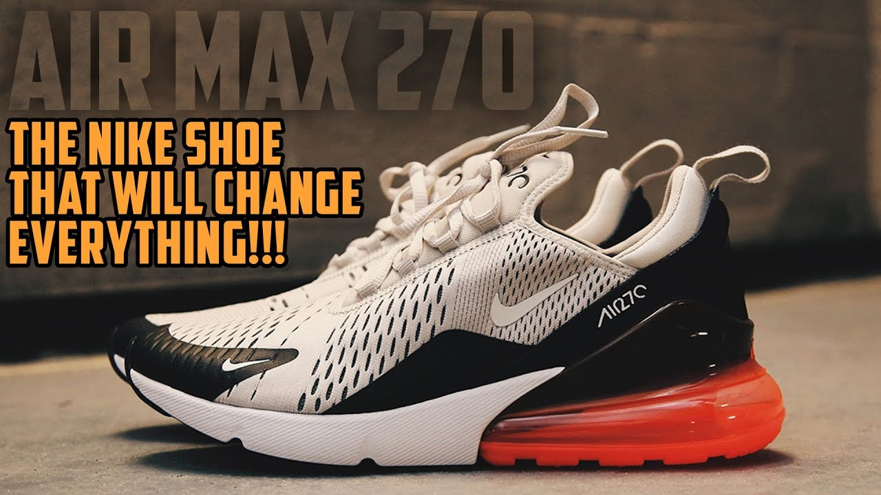 The Nike Air MAX 270 REVIEW - GOODCOP BADCOP