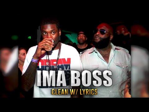 Meek Mill Feat Rick Ross  Ima Boss CLEANHD*BEST QUALITY ON *