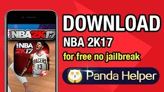 How to download NBA 2K17 on iOS 10 for free without jailbreak by  PandaHelper VIP