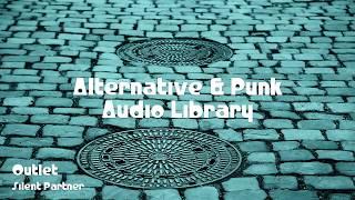 🎵 Outlet - Silent Partner 🎧 No Copyright Music 🎶 Alternative & Punk Music
