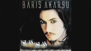 Barış Akarsu - Islak Islak (English Subtitles) Resimi