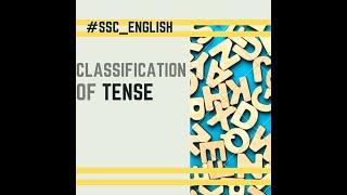 1.CLASSIFICATION of TENSE | ক্রিয়ার কালের প্রকারভেদ | #SSC_ENGLISH | Part 01