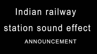 indian railway station sound effect
