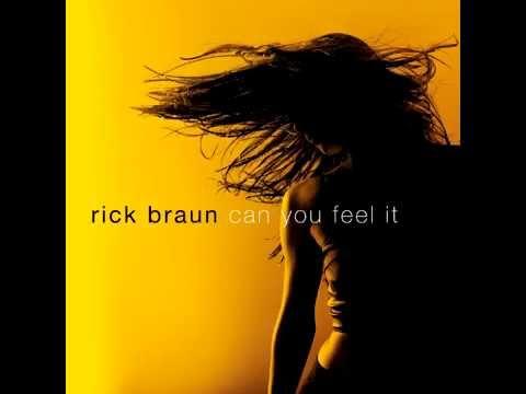 Rick Braun - 03 Me To The River